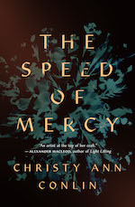 Book cover The Speed of Mercy Christy Ann Conlin Canadian Writer green seaweed on black